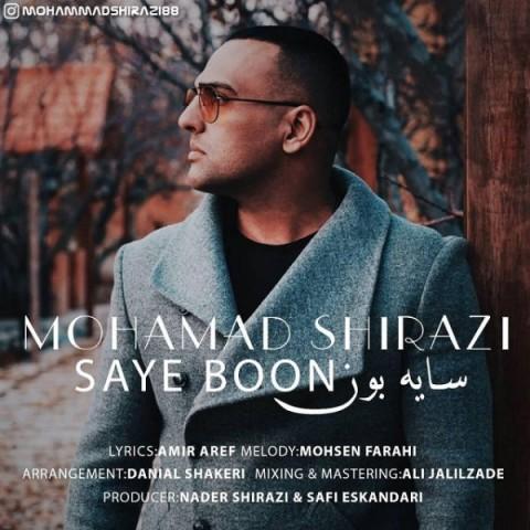دانلود آهنگ جدید سایه بون محمد شیرازی
