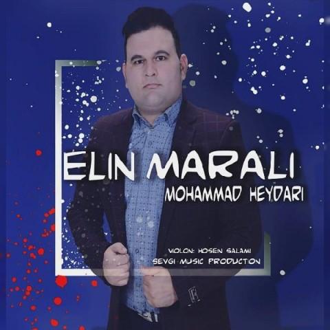 دانلود آهنگ جدید محمد حیدری ائلین مارالی